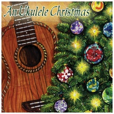 An Ukulele Christmas